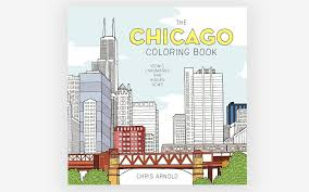 Have You Ever Considered An Adult Coloring Book Everyone Else Has This One Is Dedicated To All Things Chicago Featuring 25 Original Images Spanning The