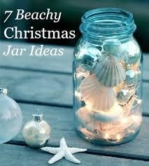 Christmas Jars 7 Charming Beach Theme Ideas Pletely