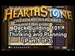hearthstone deck building 101 thinking and planning part 1 of 3