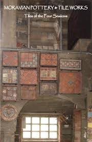 moravian tile the four seasons collection by moravian pottery