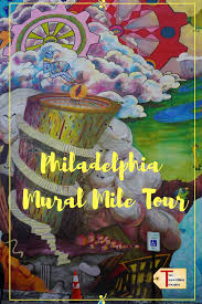 philadelphia mural mile tour get inspired two traveling texans