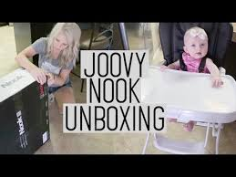 Joovy High Chair Nook by Joovy Nook High Chair Unboxing 2017 Baby Gets A High Chair