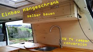 vw t4 cer conversion 22 hängeschrank für meine küche selber bauen ben am leben
