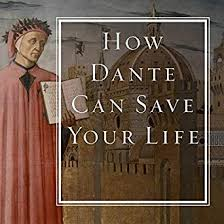 Amazon How Dante Can Save Your Life The Changing Wisdom Of Historys Greatest Poem Audible Audio Edition Rod Dreher Sean Runnette