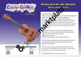 kinderlied für die ukulele backe backe kuchen unterrichtsmaterial im fach musik