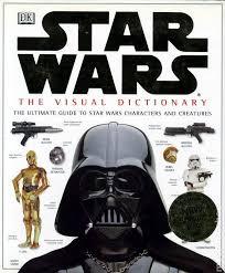 Star Wars The Visual Dictionary HC 1998 DK 1 REP