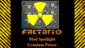 Factorio Mod Spotlight Uranium Power Mod