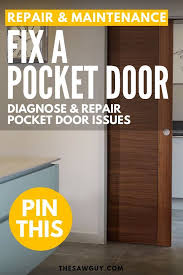 how to fix a pocket door diagnose and repair pocket door