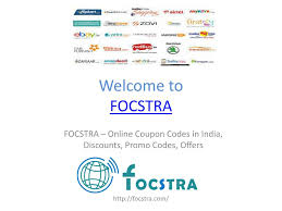 PPT - FOCSTRA – Online Coupon Codes In India, Discounts ...
