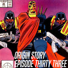 Origin Story Episode 33