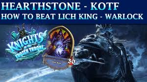 hearthstone frozen throne adventure how to beat the lich king
