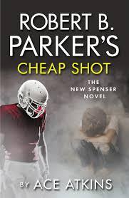 Robert B Parkers Cheap Shot