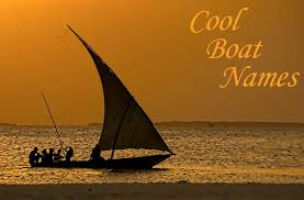 cool boat name ideas because a good boat needs a good name