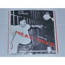 100 Police Truck Dead Kennedys Holiday In Cambodia Police Truck By SP With Rare