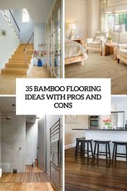 100 Bamboo Walls Ideas 35 Flooring With Pros And Cons DigsDigs