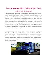 Earn An Amazing Salary Package With A Truck Driver Job In America By ... Drivers Wanted Why The Trucking Shortage Is Costing You Fortune Over The Road Truck Driving Jobs Dynamic Transit Co Jobslw Millerutah Company Selfdriving Trucks Are Now Running Between Texas And California Wired What Is Hot Shot Are Requirements Salary Fr8star Cdllife National Otr Job Get Paid 80300 Per Week Automation Lower Paying Indeed Hiring Lab Southeastern Certificate Earn An Amazing Salary Package With A Truck Driver Job In America By Sti Hiring Experienced Drivers Commitment To Safety
