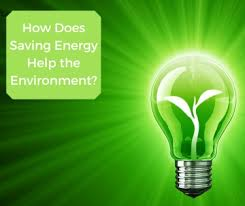 how does saving energy help the environment