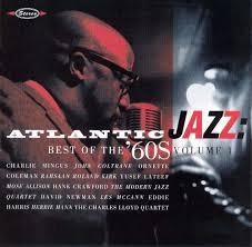 atlantic jazz best of the 60s vol 1 various artists songs