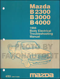 1994 Mazda Truck Body Electrical Troubleshooting Manual Original ...