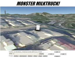 Monster Milk Truck Download Google Earth Hacks Blog The Worlds Faest Monster Truck Raminator Youtube Sintgre Dsormais Dans Les Navigateurs Milktruck Meet The Drive Earths 5 Coolest Vegan Food Trucks Weve Ever Seen One Green Planet Gefs Online Flight Simulator Strangest Images On Maps Dunzonet Page 3 So Cute Brightwaters To New York City Jfk Airport Milk In Atlanta Giveaway Flash Games Episode 1