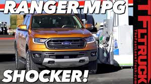 100 Fuel Economy Trucks Realworld 2019 Ford Ranger Here Is The Unexpected