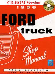 1956 Ford Truck Shop Manual: Ford Motor Company, David E. LeBlanc ...