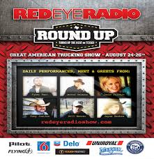 100 Great American Trucking Country Music Artists Take The Stage With Red Eye Radio At The 2017