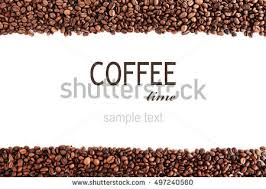 Roasted Coffee Beans With Text COFFEE TIME On White Background Space For