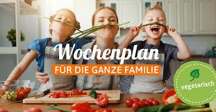 der vegetarische wochenplan für die ganze familie eat smarter