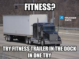 Www.truckerpath.com Funny Trucker Memes Semi Truck… - US Trailer ...