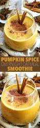 Low Fat Pumpkin Spice Latte by Pumpkin Spice Overnight Oatmeal Smoothie