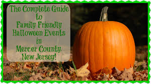 Best Halloween Attractions In Nj by The Complete Guide To Family Friendly Halloween Events In Mercer