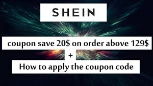 Shein Coupon Code Save 20$ Off On Order Above 129$