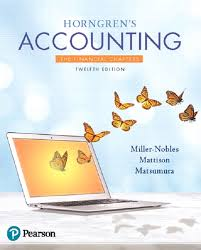 Horngrens Accounting The Financial Chapters 12th Edition
