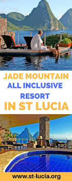 100 J Mountain St Lucia Book Ade All Inclusive Resort In Things To Do