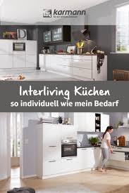 interliving küchen so individuell wie mein bedarf haus