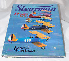 Stearman A Pictorial History Hardcover Dust Jacket Illustrated