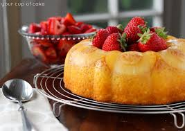 Cakes Decorated With Fruit by Pineapple Bundt Cake With Sweet Strawberries Your Cup Of Cake
