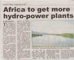 2017 05 23 Africa To Get More Hydro Power Plants The Daily TimesJPG