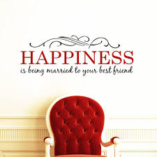 Wall Mural Decals Flowers by Happiness Is Being Married To Your Best Friend Wall Quote Decal