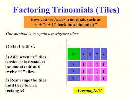 algebra tiles factoring factoring trinomials ppt