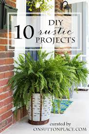 A Curated Collection Of 10 DIY Rustic Project Ideas