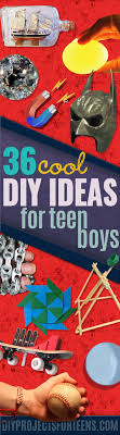 Cool Diy Projects For Teen Boys Teens Crafts Creative Awesome And Fun