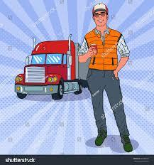 100 Truck To Trucker Pop Art Smiling Er Standing Front Stock Vector Royalty Free