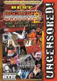 Best Of Backyard Wrestling 2, The: More Hardcore Than Before (DVD ... Backyard Wrestling 2 There Goes The Neighborhood Usa Iso Ps2 Ultimate Backyard Wrestling Outdoor Fniture Design And Ideas Reverse Ryona Montage Youtube Dont Try This At Home Screensart Xbx Baseball 2003 Pc Nerd Bacon Reviews Music Spirit 3 Rookie To Legend Episode 1 Character Epic Fail There Goes Neighborhood Xbox Stantoncyns Soup