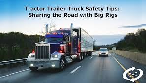 100 Truck Tips Tractor Trailer Safety CSC Insurance Options