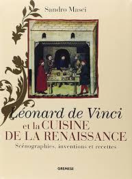 la cuisine d et pdf léonard de vinci et la cuisine de la renaissance