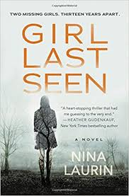Girl Last Seen By Nina Laurin Out June 20 2017