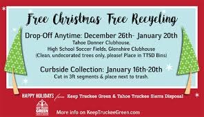 Christmas Tree Disposal Bags Walmart by News Keep Truckee Green