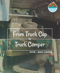 Learn How To Build A DIY Truck Camper [FREE GUIDE]